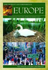 Europe: A Continental Overview of Environmental Issues, Volume 4