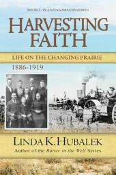 Harvesting Faith: Life on the Changing Prairie