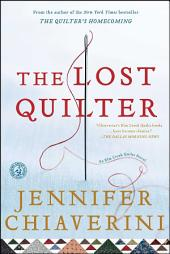The Lost Quilter: An Elm Creek Quilts Novel