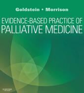 Evidence-Based Practice of Palliative Medicine E-Book