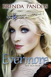 Evermore: Book 4: Mer Tales