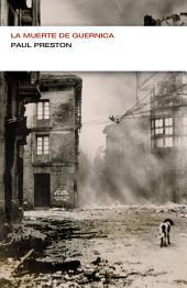 La muerte de Guernica (Endebate)
