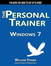 Windows 7: The Personal Trainer