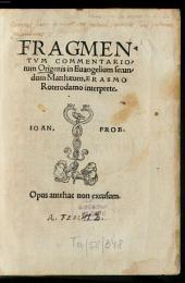 Fragmentum commentariorum Origenis in Evangelium secundum Matthaeum