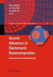 Recent Advances in Elastomeric Nanocomposites