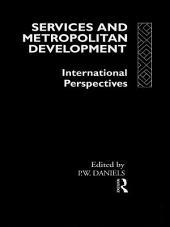 Services and Metropolitan Development: International Perspectives