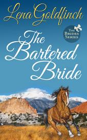 The Bartered Bride: (The Brides #3)