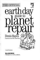 The Official Earth Day Guide to Planet Repair