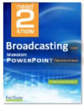 Broadcasting Your Microsoft PowerPoint Presentation