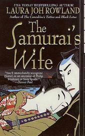 The Samurai's Wife: A Novel