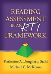 Reading Assessment in an RTI Framework