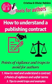 How to understand a publishing contract: Points of vigilance and traps to avoid for authors