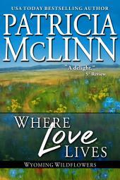 Where Love Lives: The Inheritance