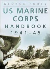 US Marine Corps Handbook 1941-45