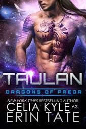 Taulan (Scifi Alien Weredragon Romance)