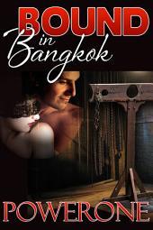 BOUND IN BANGKOK
