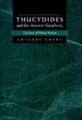 Thucydides and the Ancient Simplicity: The Limits of Political Realism