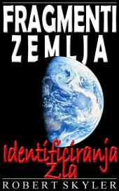 Фрагмент Земјата - Идентификување На Злото