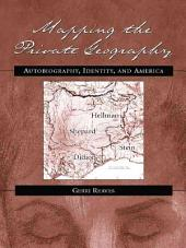 Mapping the Private Geography: Autobiography, Identity, and America