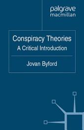 Conspiracy Theories: A Critical Introduction