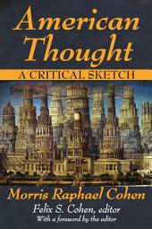 American Thought: A Critical Sketch