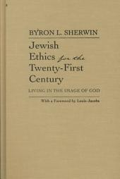 Jewish Ethics for the Twenty-First Century: Living in the Image of God