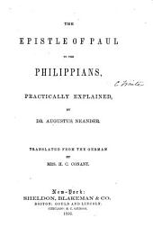 Dr. Augustus Neander's Scriptural Expositions of the Epistle of Paul to the Philippians, and the General Epistle of James
