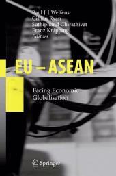 EU - ASEAN: Facing Economic Globalisation