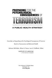 Preparing for the Psychological Consequences of Terrorism:: A Public Health Strategy