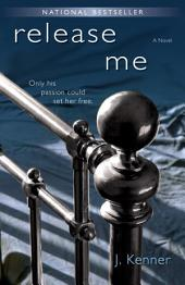 Release Me: The Stark Series #1