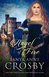 Angel of Fire: A Medieval Romance