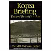 Korea Briefing: Toward Reunification