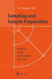 Sampling and Sample Preparation: Practical Guide for Analytical Chemists