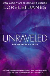 Unraveled: The Mastered Series