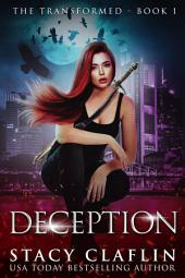 Deception (The Transformed #1) FREE