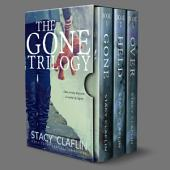 The Gone Trilogy: The complete trilogy: Gone, Held, Over