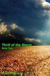 Thrill of the Storm: Book Two