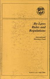 By-Laws, Rules and Regulations