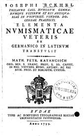 Iosephi Eckhel Elementa numismaticae veteris