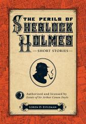 The Perils of Sherlock Holmes
