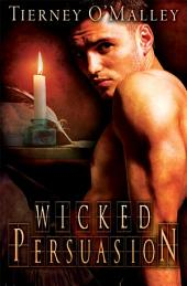 Wicked Persuasion