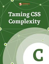 Taming CSS Complexity
