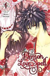 Demon Love Spell: Volume 1