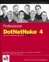 Professional DotNetNuke 4: Open Source Web Application Framework for ASP.NET 2.0