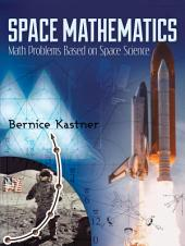 Space Mathematics: Math Problems Based on Space Science