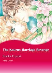 The Kouros Marriage Revenge: Harlequin Comics