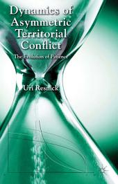 Dynamics of Asymmetric Territorial Conflict: The Evolution of Patience