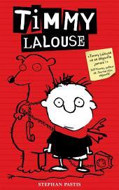 Timmy Lalouse -: Volume1