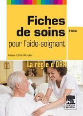 Fiches de soins pour l'aide-soignant: La règle d'ORR