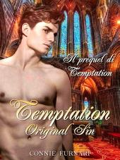Temptation, Original Sin (prequel)